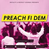 Deejay Achiever - WHATSAPMIX VOL 172 ROYALTY & RESPECT (PREACH FI DEM)