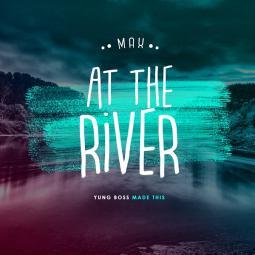 Max - At the River