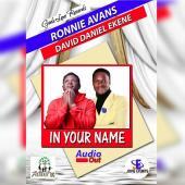 Ronnie Avans ft David Ekene Daniels - In your name