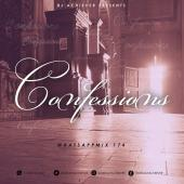 Deejay Achiever - WHATSAPMIX VOL 174 (CONFESSION)