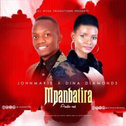 JohnMarie ft Dina Diamonds - Mpambatira
