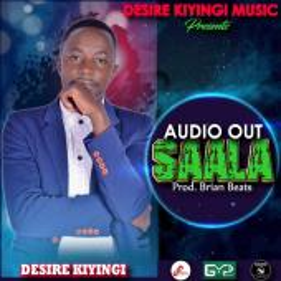 Desire Kiyingi - Saala