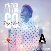 Benji Kasule - Never let you go