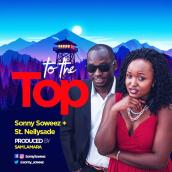 Sonny Soweez ft St Nellysade - To The Top