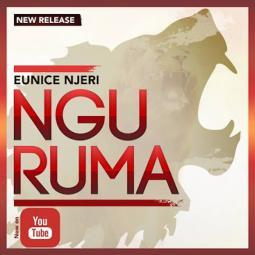 Eunice Njeri - Nguruma