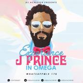 Deejay Achiever - EXPERIENCE JPRINCE IN OMEGA