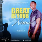 Collines Mukisa - Great is Your Name