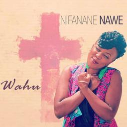 Wahu - Nifanane Nawe