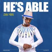 JohnMarie - HE'S ABLE