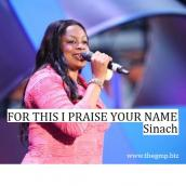 Sinach - FOR THIS I PRAISE YOUR NAME