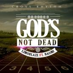Limoblaze - Gods not dead