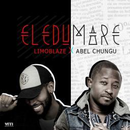 Limoblaze ft Abel Chungu - Eledumare