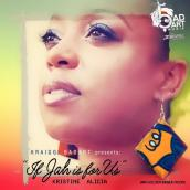 Kristine Alicia - Jah Is For Us