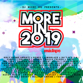 DJ MORE UG - More in 2019 Mixtape