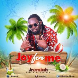 JRemiah - Joy For Me
