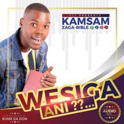 Kamsam Zaga - Wesiga Ani