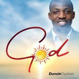 Dunsin Oyekan - God
