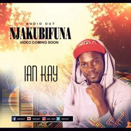 Ian Kay - Njakubifuna