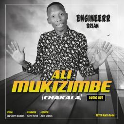 Engineer Brian - Ali Mukizimbe (Cyakala)