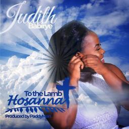 Judith Babirye - Hossana to the Lamb