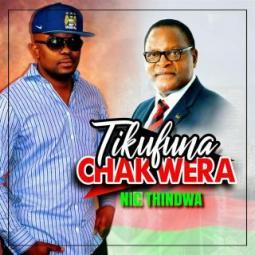 Nic Thindwa - Tikufuna Chakwera