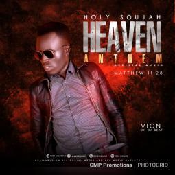 Holy Soujah - Heaven Anthem