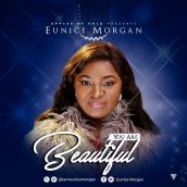 Eunice Morgan - You Are Beautiful