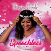 Preye Orok - Speechless