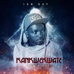 Ian Kay - Kankwekwate