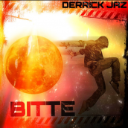 Derrick Jaz - Bitte