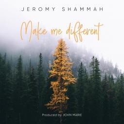 Jerommy Shammah - Make me Different