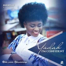 Yadah - I'm Confident
