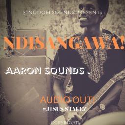 Aaron Sounds - Ndisangawa