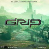 Deejay Achiever - WhatsappMix vol 212 | GRIP
