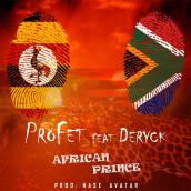 Profet - African Prince Ft Deryck
