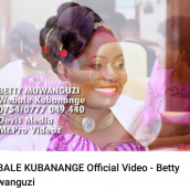 Betty Muwanguzi - Webale Kubanange
