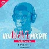 DJ MORE UG - NEW WAVE MIXTAPE