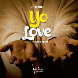 JK Shine - Yo Love