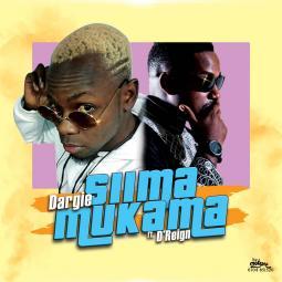 Dargie ft D Reign - Siima Mukama