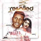 Enyo Sam ft Yadah - Rescued