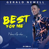 Gerald Newell - Best For Me