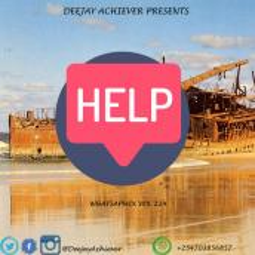 Deejay Achiever - WhatsappMix vol 224 HELP