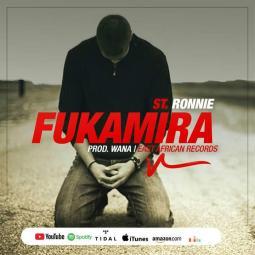 St Ronnie - Fukamira