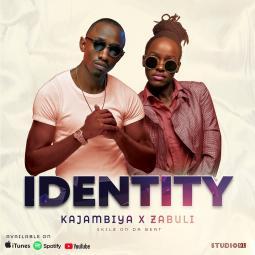 Kajambiya ft Zabuli - Identity