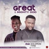 Winnermight - Great and mighty God