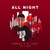 Emmzz - All night