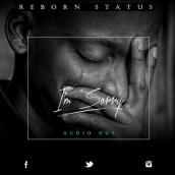 Reborn Status - I'm Sorry