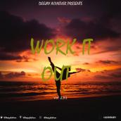 Deejay Achiever - WhatsappMix vol 231 WORK IT OUT