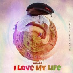 Brian Wade - I love my Life