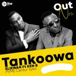 Eliewan ft Ken B - Tankowa